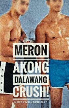 Meron Akong Dalawang Crush [bxb] [mature] by jockwonderlust