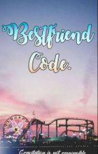 Bestfriend Code (Jenlisa) by ilovelisa00