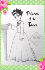 Princess of the Tower by FallinglntoPieces