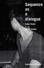 Sequence as a Dialogue [PDF] by Nadja Imail by kijetywo88264