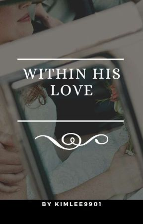 Within His Love by Kimlee9901