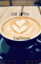 Cold Coffee [Lilo/baby!Harry] by KaixDecayx