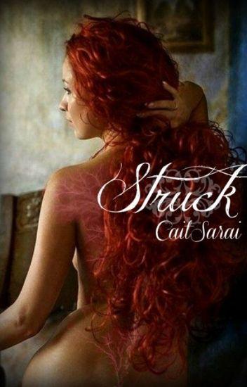 Struck (A Vampire Novel) ✔