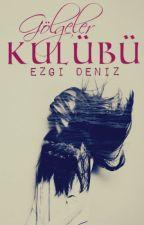 GÖLGELER KULÜBÜ by ezgideniz94