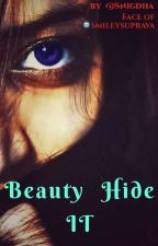 Beauty hide IT by S_nigdh_a