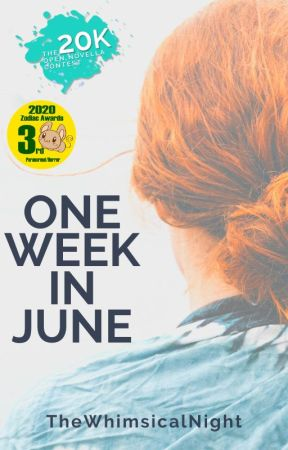 One Week in June | ONC2020  by TheWhimsicalNight