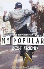 my popular best friend. by favour2okocha