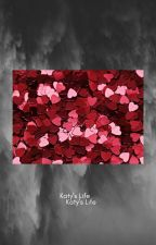 Katy's life by KelsiTobin