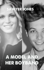 A Model and Her Boyband (Louis Tomlinson) {on hold} by endlessechoes