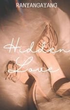 Hidden Love  by ateng_shemayy