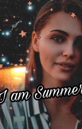 I am Summer by blackspadesss