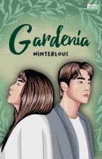 [1] Gardenia ✔️ by winterlous