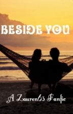 (Editing) Beside You [Luke Hemmings and Lauren Jauregui] // Lukeren {COMPLETE} by Lukeren77