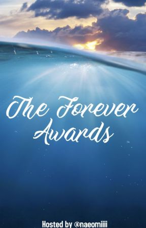 The Forever Awards 2020 (CLOSED) by naeomiiii