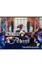 Together Forever (Ciel x Alois) by TakeItPersonally