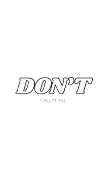don't • calum.hood ✓