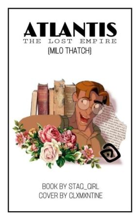 𝐀𝐓𝐋𝐀𝐍𝐓𝐈𝐒 》 MILO THATCH by Stag_Girl