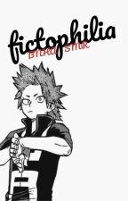 Fictophilia [BNHA x Seme Male Reader] by OfficialDeadHead