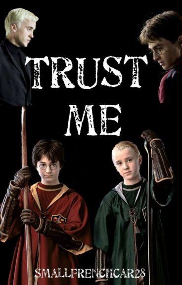 Trust Me (Drarry)