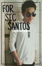 For Sic Santos :) by cheskavalerio26