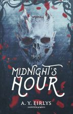 Midnight's Hour | A Collection of Poems by LadySnowdrop