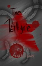 The Valentin Series, Book 1: The Valkyrie (Captain America fanfiction) by Addictd2Violet