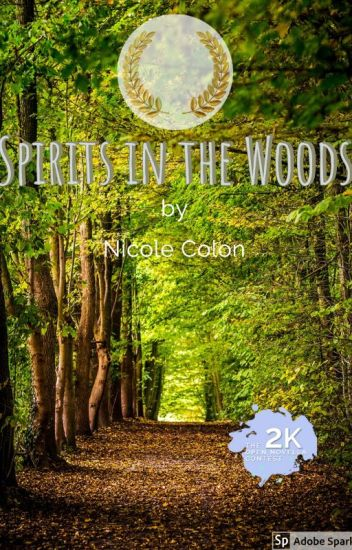 Spirits in the Woods