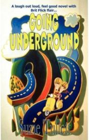 Going Underground by SuzieTullett