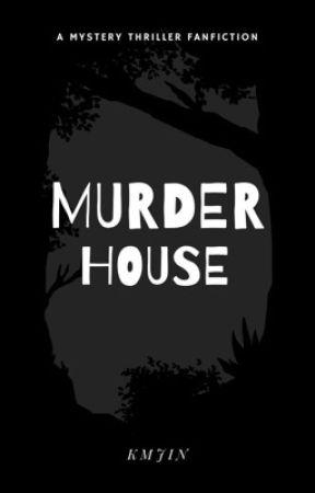 MURDER HOUSE | bts by -kmjin