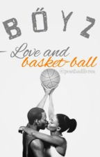 BOYZ - Love and Basket-ball by postbadlivres