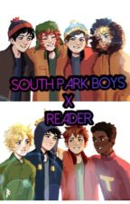 South Park Boys x Reader (On Hiatus at the Moment) by HeartTicker206