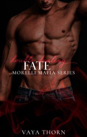 Double-Dealing Fate - Book 6 - Morelli Mafia Series by vayavaitsis