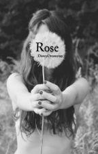 Rose. by DisneyDreamer99