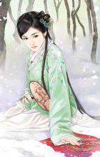 Trùng sinh chi kiều nữ - Cổ đại by Mimy93
