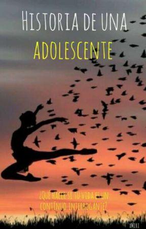 Historia de una adolescente by Miri_Stradlin999