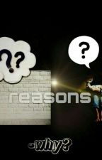 Reasons  by yohilove