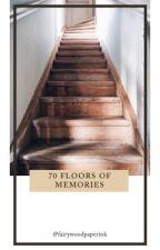70 Floors of Memories (Kumpulan Cerita Pendek) by fairywoodpaperink