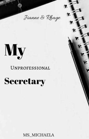 Sunset Series 1: My Unprofessional Secretary  by BinibiningInfinity