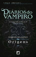 Diários do vampiro- Diários de Stefan- Origens by Julia_Sales