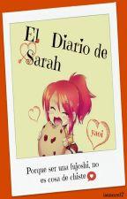 "El Diario de Sarah [Anexo de ""CotS""]© [PAUSADA] by isaaccm17"
