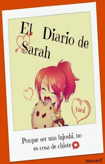 "El Diario de Sarah [Anexo de ""CotS""]© [PAUSADA]"