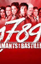 1789 Les amants de la Bastailles parole de toutes ses chansons by ZariHanna666