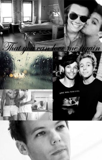 That you can love me again|| larry