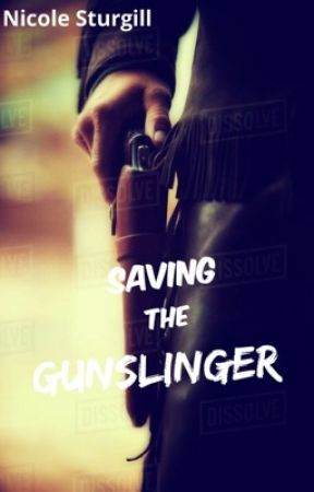 Saving the Gunslinger by conleyswifey