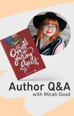 Get to Know Micah Good! by WattpadBooks