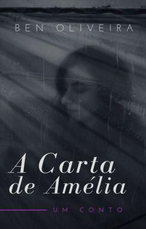 A Carta de Amélia by benoliveira