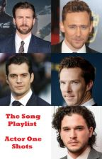 The Song Playlist (Actor One Shots) by VivaGirl
