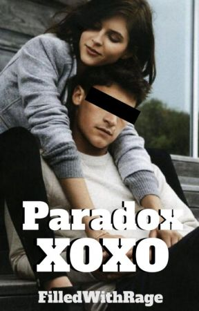 Paradox XOXO by FilledWithRage