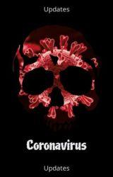 Coronavirus updates by careflower07