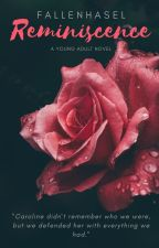 Reminiscence {Book Two of the Vengeance Trilogy} by FallenHasel